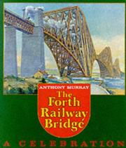 Cover of: The Forth railway bridge