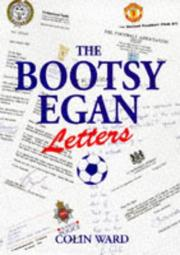 Cover of: The Bootsy Egan Letters