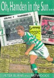 Cover of: Oh, Hampden in the Sun | Peter Burns