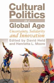 Cover of: Cultural Politics in a Global Age | David Held