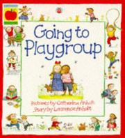 Cover of: Going to Playgroup