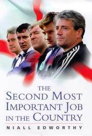 Cover of: The Second Most Important Job in the Country