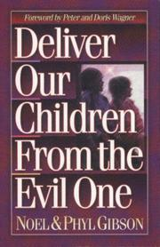 Cover of: Deliver Our Children from Evil One | Noel.