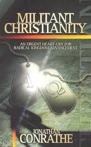 Cover of: Militant Christianity | Jonathan Conrathe