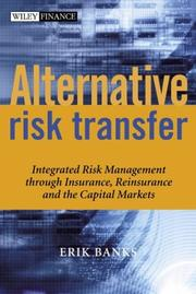Cover of: Alternative Risk Transfer | Erik Banks