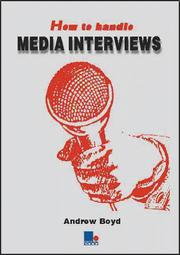 Cover of: How to Handle Media Interviews