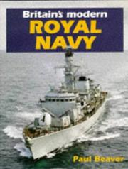 Cover of: Britain's Modern Royal Navy