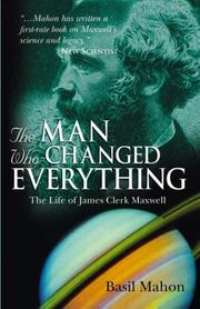 Cover of: The Man Who Changed Everything | Basil Mahon