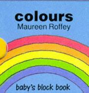 Cover of: Colours (Baby's Block Books)