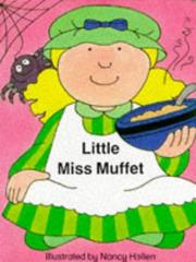 Cover of: Little Miss Muffet (Nursery Board Books) | Nancy Hellen