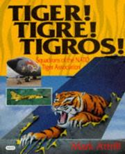 Cover of: Tiger! Tigre! Tigros!
