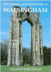 Cover of: History and Spirituality of Walsingham