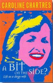 Cover of: A Bit on the Side? by Caroline Chartres