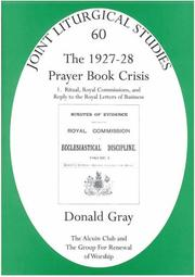 Cover of: The 1927-28 Prayer Book Crisis (Joint Liturgical Studies) | Donald Gray