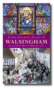 Cover of: Every Pilgrim's Guide to Walsingham (Every Pilgrims Guide)