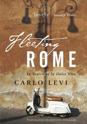 Cover of: Fleeting Rome: In Search of la Dolce Vita