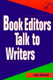 Cover of: Book editors talk to writers | Judy Mandell