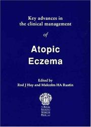 Cover of: Key Advances in the Clinical Management of Atopic Eczema (Key Advances) | Rod J. Hay