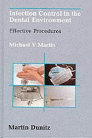 Infection control in the dental environment by Michael Martin