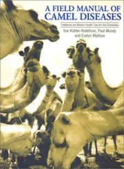 Cover of: A field manual of camel diseases