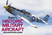 Cover of: Jane's Historic Military Aircraft Recognition Guide (Jane's Recognition Guides)