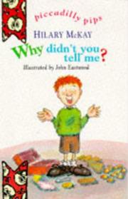 Cover of: Why Didn't You Tell Me? (Piccadilly Pips S.)