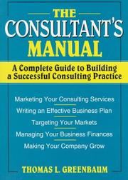 The Consultant's Manual by Thomas L. Greenbaum