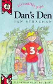 Cover of: Dan's Den (Piccadilly Pips S.)