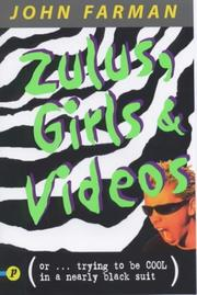 Cover of: Zulus, Girls and Videos