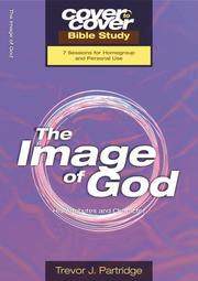 Cover of: The Image Of God - His Attributes And Character (Cover To Cover)