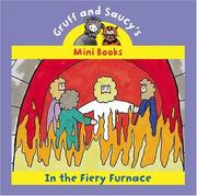 Cover of: In The Fiery Furnace (Gruff and Saucy Mini Books)