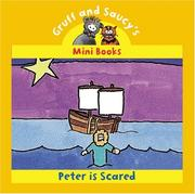 Cover of: Peter Is Scared (Gruff and Saucy Mini Books)