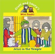 Cover of: Jesus In The Temple (Gruff and Saucy Mini Books)
