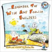 Cover of: Remember The Wise And Foolish Builders (Remember Series)