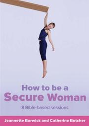 Cover of: How To Be A Secure Woman