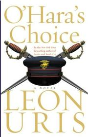 O'Hara's Choice by Leon Uris