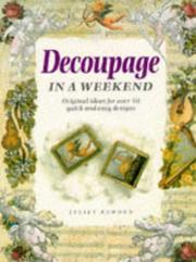 Cover of: Decoupage in a Weekend (Crafts in a Weekend)