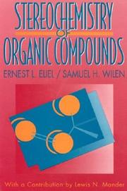 Cover of: Stereochemistry of organic compounds | Ernest Ludwig Eliel