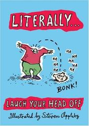 Cover of: Literally . . . Laugh Your Head Off