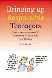 Cover of: Bringing Up Responsible Teenagers | John Sharry