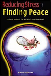 Cover of: Reducing Stress and Finding Peace | Pat Collins