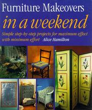 Cover of: Furniture Makeovers in a Weekend (In a Weekend)