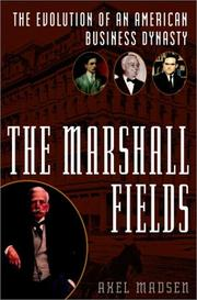 Cover of: Marshall Fields: The Evolution of an American Business Dynasty