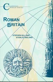Cover of: Roman Britain (Classical World) | Stephen J. Hill