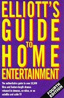 Cover of: Elliot's Guide to Home Entertainment