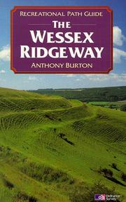Cover of: Wessex Ridgeway (Recreational Path Guides) | Anthony Burton