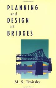 Cover of: Planning and design of bridges | M. S. Troitsky
