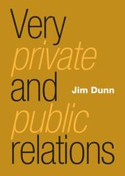 Cover of: Very Private and Public Relations | Jim Dunn