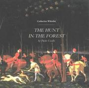 Cover of: The Hunt in the Forest by Paolo Uccello