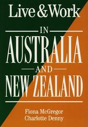 Cover of: Live & Work in Australia and New Zealand (Living & Working Abroad Guides) | Fiona McGregor
